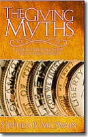 The Giving Myths: Giving, then Getting the Life You've Always Wanted ($16.49) (Add $3 for S&H in US)