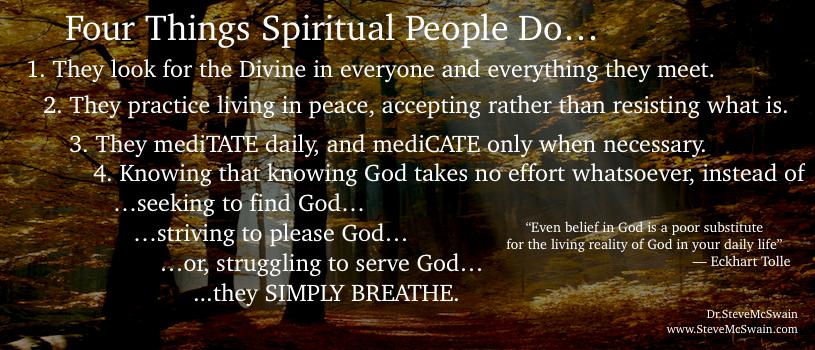 4 things spiritual people do