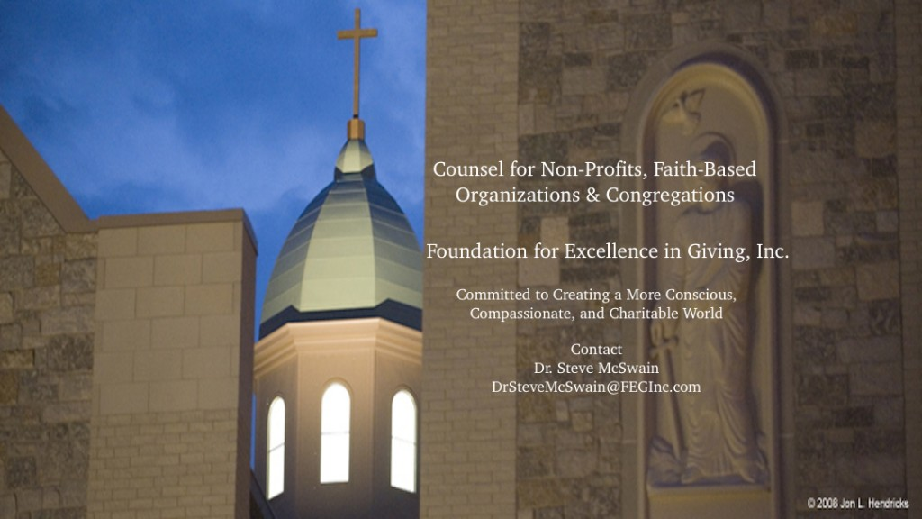 Counsel to Non-Profits, Faith-Based Organizations, and Congregations that are Creating a More Conscious, Compassionate, and Charitable World